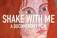 Shake With Me: A Documentary Film Cover.