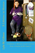 "Cover of book, ""A Lifetime in Motion"" with man holding baseball bat and sports gear in a locker room."