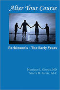 "Cover of book titled, ""After Your Course: Parkinson's -- The Early Years."""