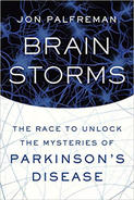 "Book cover for ""Brain Storms: The Race to Unlock the Mysteries of Parkinson's Disease."""