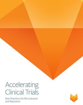 Accelerating clinical trials. Best practices for recruitment and retention.